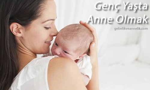 Genç Yaşta Anne Olmak