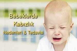 Bebeklerde Kabızlık Nedenleri ve Tedavisi