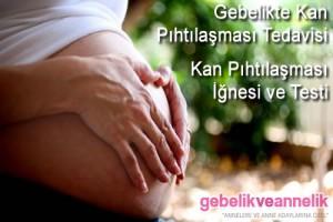 Hamilelikte Kan Pıhtılaşması