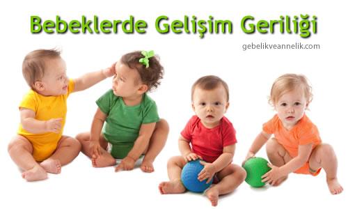 Bebeklerde Gelişim Geriliği