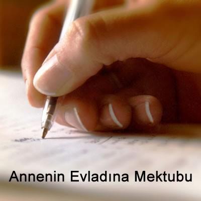 Annenin Çocuğuna Yazdığı Duygulandıran Mektup